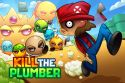 Kill the Plumber de Keybol