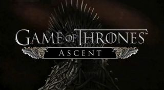 Game of Thrones Ascent sur Android, iPhone et iPad